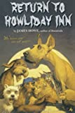 Return to Howliday Inn (Bunnicula and Friends)