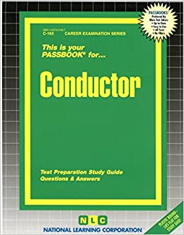 Conductor (Career Examination Series, C-163)