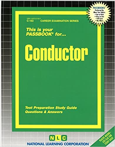 Conductor career examination series c 163 jack rudman conductor career examination series c 163 jack rudman 9780837301631 amazon books fandeluxe Gallery