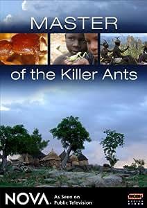 NOVA: Master of the Killer Ants