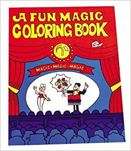 A Fun Magic Coloring Book: Fun Incorporated: Amazon.com: Books