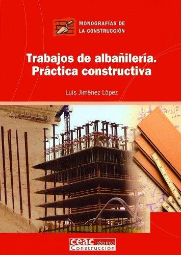 Descargar Libro Trabajos De Albañilería. Práctica Constructiva Luis Jiménez López