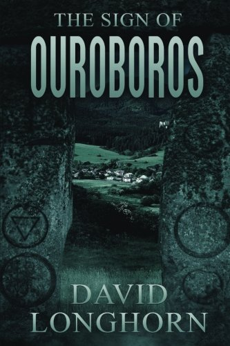 The Sign of Ouroboros (Ouroboros Series) (Volume 1) (Longhorn Series)