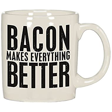 Primitives by Kathy 20 oz Ceramic Mug - Bacon Makes Everything Better