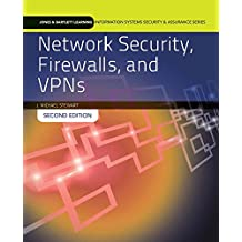 Network Security, Firewalls And Vpns (Jones & Bartlett Learning Information Systems Security & Ass) (Standalone book) (Jones & Bartlett Learning Information Systems Security & Assurance)