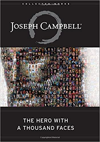 """The Hero with a Thousand Faces"" by Joseph Campbell"