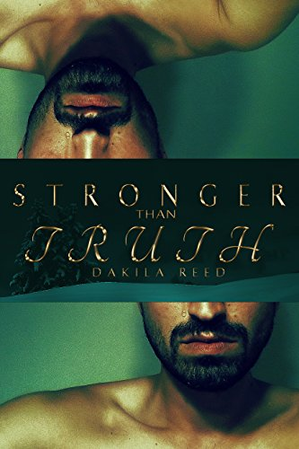Stronger than Truth by [Reed, Dakila]