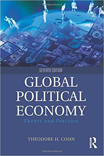 Global political economy theory and practice theodore h cohn global political economy theory and practice 7th edition fandeluxe Gallery