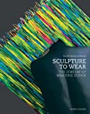 Sculpture to Wear, Tacey Rosolowski, 3897902583