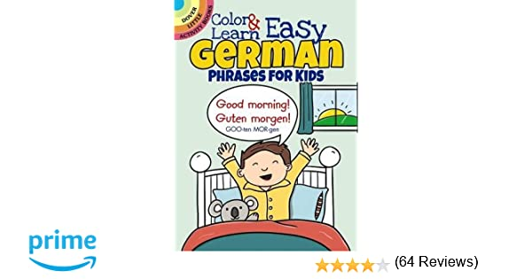 Color & Learn Easy German Phrases for Kids (Dover Little Activity ...