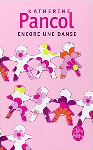 Encore Une Danse Le Livre De Poche French Edition