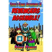 Revengers Assemble! (Steve's Comic Adventures Book 11)