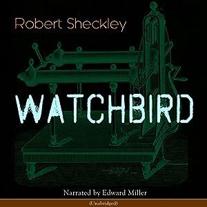 Watchbird Audiobook