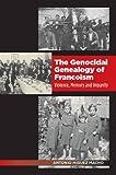 The Genocidal Genealogy of Francoism