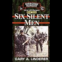 Six Silent Men...Book Three: 101st LRP / Rangers (101st LRP Rangers 3)