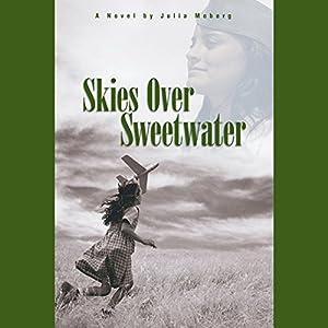 Skies Over Sweetwater Audiobook
