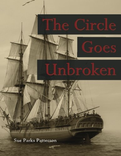 The Circle Goes Unbroken: Some of Rev. Guy Smith's descendants and their kin on America's - Patrick Willams
