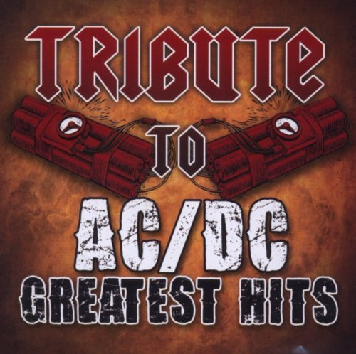 Tribute to Ac/Dc's Greatest Hits by AC/DC TRIBUTE (2010-10-05)