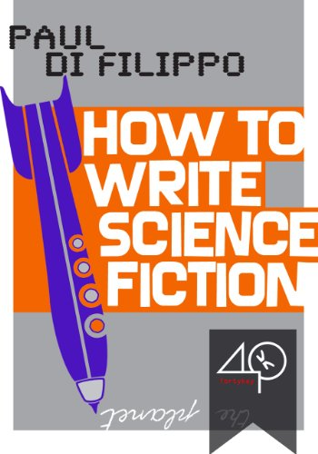 Amazoncom How To Write Science Fiction A Maximalist And  How To Write Science Fiction A Maximalist And Recomplicated Travel Into  Scifi