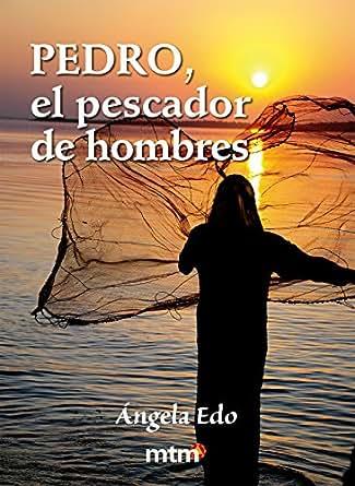Amazon.com: Pedro, el pescador de hombres (Legado) (Spanish ...