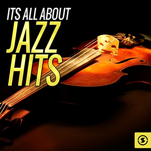 Its All About Jazz Hits