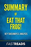 img - for Summary of Eat That Frog!: Includes Key Takeaways & Analysis book / textbook / text book