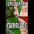 Everglade (Selena book 5)