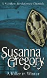 Front cover for the book A Killer in Winter by Susanna Gregory