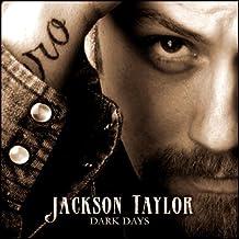 Jackson Taylor: Dark Days