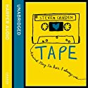 Tape Audiobook by Steven Camden Narrated by Steven Camden, Laura Dockrill