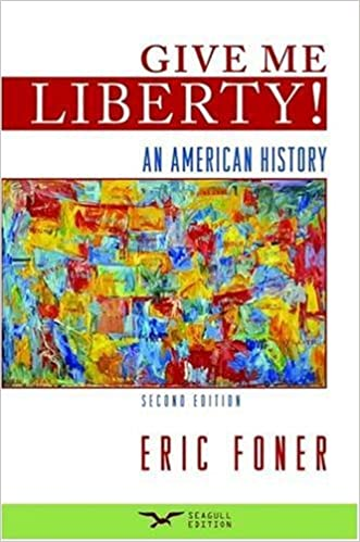 Amazon give me liberty an american history 2nd seagull amazon give me liberty an american history 2nd seagull edition 9780393179385 eric foner books fandeluxe Gallery