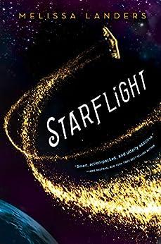 Starflight by [Landers, Melissa]
