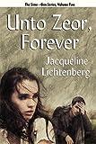 Unto Zeor, Forever, Jacqueline Lichtenberg, 1434412008