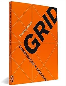 Grid. Construção e Desconstrução - 9788575036297 - Livros