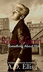 Ryker & Gavin: Something About Him