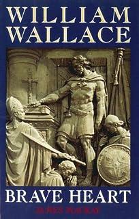 william wallace leadership qualities