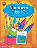 Numbers 1 to 10, Grade Preschool, Carson-Dellosa Publishing Staff, 0769676790