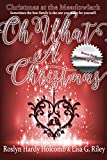 img - for Oh, What a Christmas (Christmas at The Meadowlark Book 2) book / textbook / text book
