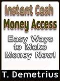 Instant Cash Money Access