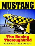 Mustang: The Racing Thoroughbred