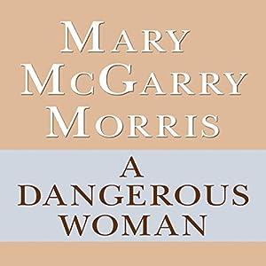 A Dangerous Woman Audiobook