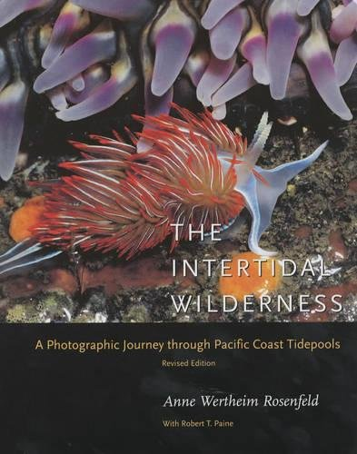 A Photographic Journey through Pacific Coast Tidepools The Intertidal Wilderness