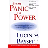 From Panic to Power: Proven Techniques to Calm Your Anxieties, Conquer Your Fears, and Put You ...