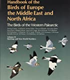Handbook of the Birds of Europe, the Middle East and North Africa Vol. 9 : The Birds of the Western Palaearctic - Buntings and New World Warblers, , 0198548435