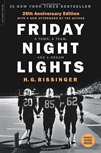 Friday Night Lights by H. G. Bissinger