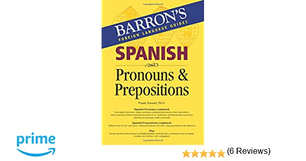 Amazon.com: Spanish Pronouns and Prepositions (Barron's Foreign ...