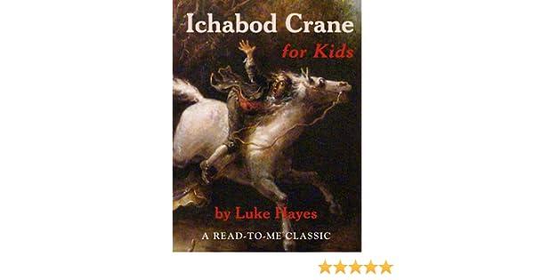 Ichabod Crane for Kids (Read-to-Me Books Book 23)