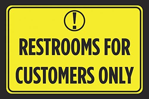 Alu Restrooms For Customers Only Bright Yellow Black Signs Print Business Bathroom Business Store Window Poster Sign