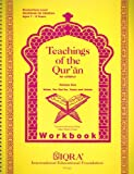 Teachings of the Qur'an Workbook, Tasneema K. Ghazi, 1563161117