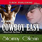 Cowboy Easy: Blaecleah Brothers, Book 1 | Stormy Glenn